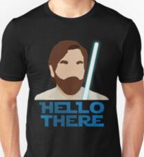 Obi Wan Hello there Unisex T-Shirt