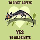 No to Civet Coffee by rohanchak