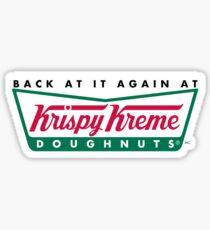 Back at it again at Krispy Kreme  Sticker