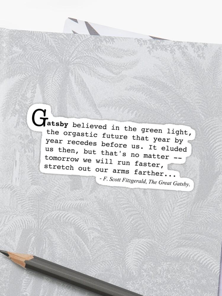 Le Grand Gatsby Citation De F Scott Fitzgerald Sticker