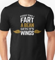 Every Time I Fart, A Bean Gets It's Wings on black Unisex T-Shirt