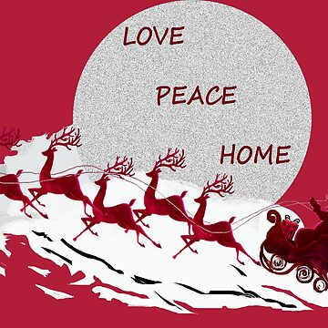 Love Peace Home by Dulcina