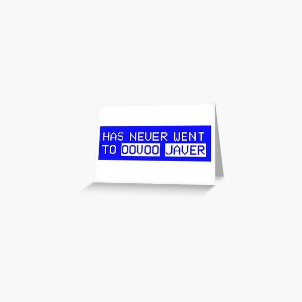 Oovoo Javer Greeting Card
