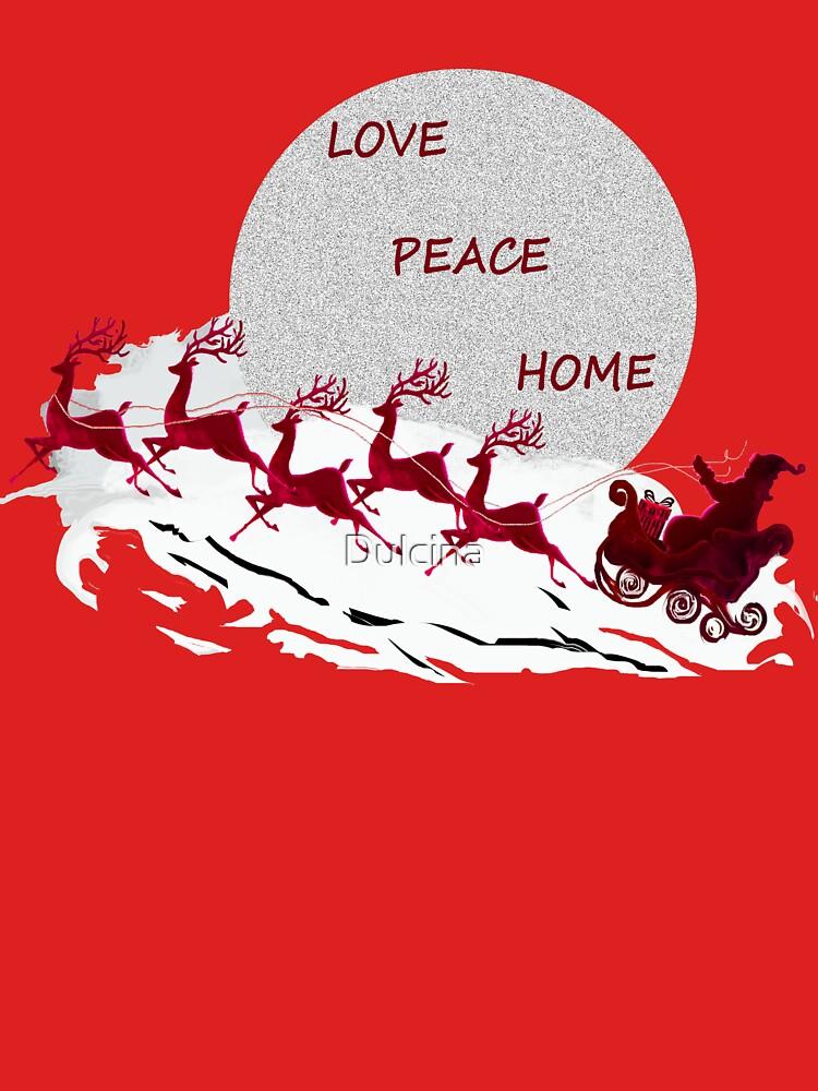 Love Peace Home by Dulcina