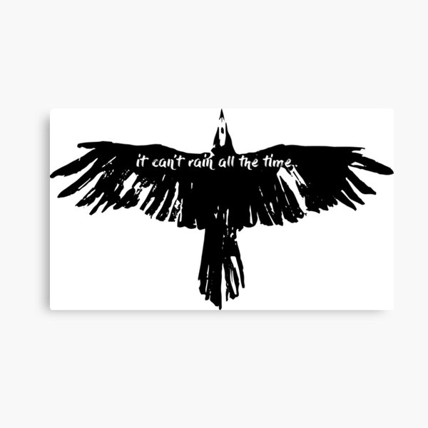 the crow- it cant't rain all the time Canvas Print