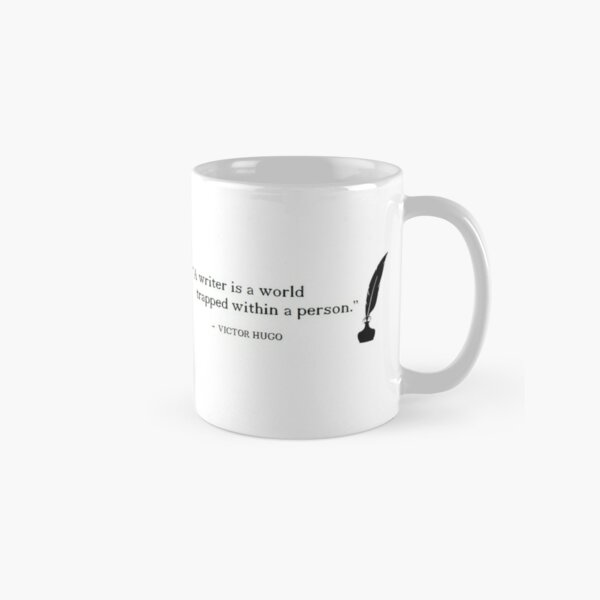 Writer Quote, Victor Hugo Classic Mug