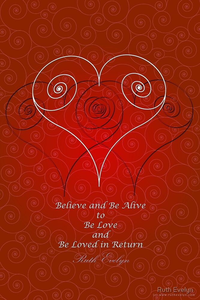 Believe and Be Alive! by Ruth Evelyn