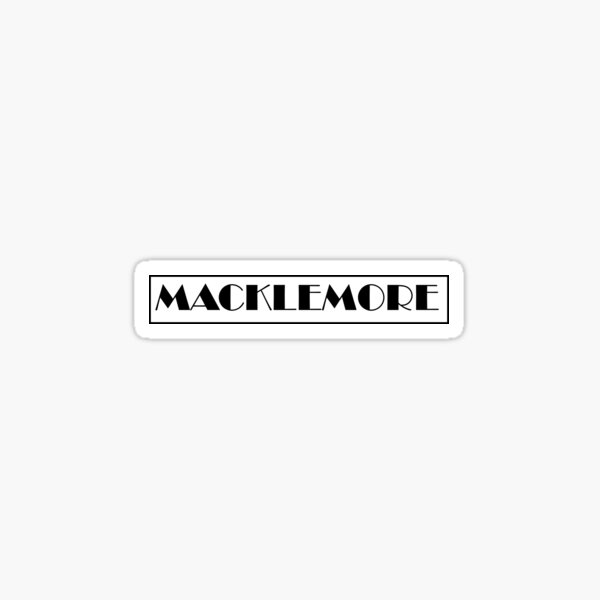 Macklemore White Box Text Sticker