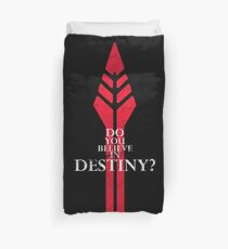 Do you believe in Destiny? Duvet Cover