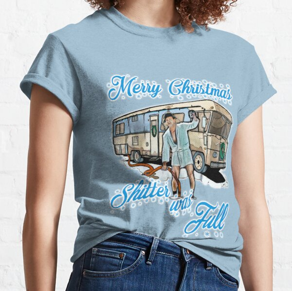 Shitter was full Classic T-Shirt