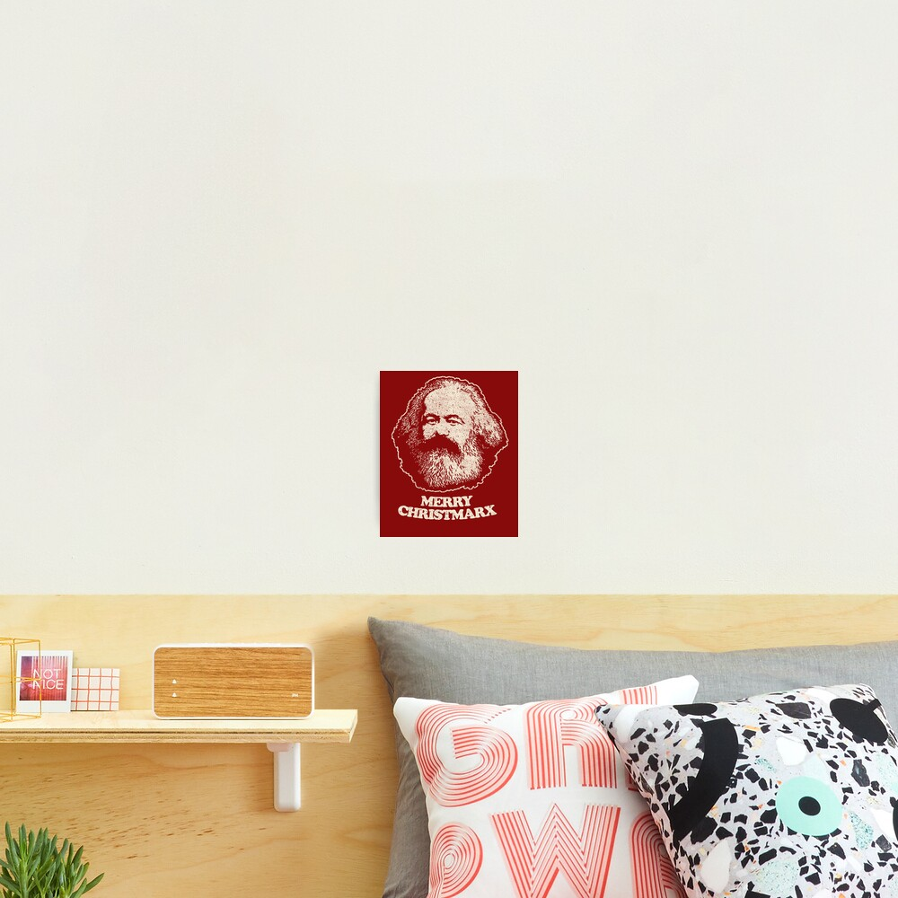 Not Santa Claus - Karl Marx Shirt Communist Marxist T Shirts Photographic Print