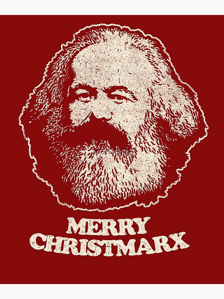 Not Santa Claus - Karl Marx Shirt Communist Marxist T Shirts by vomaria