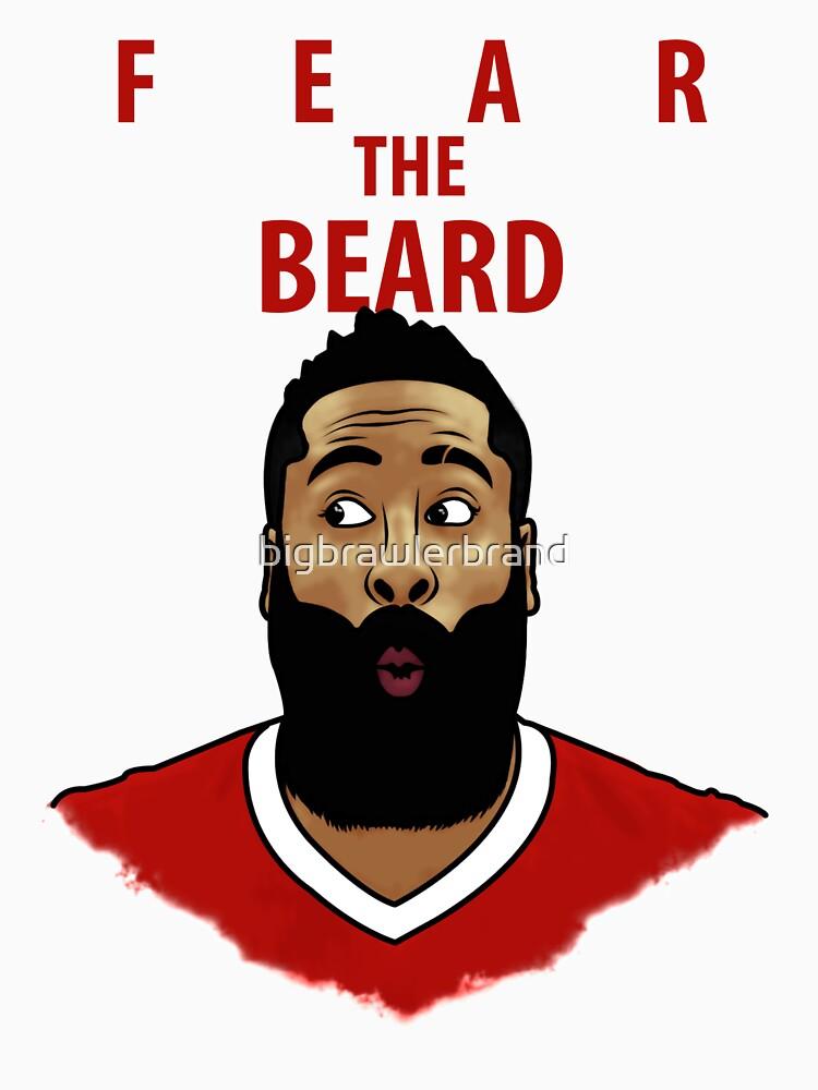 Fear the Beard by bigbrawlerbrand