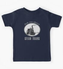 Ask me about steam trains - train fan, trainspotter  Kids Tee