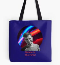 Believe in the Force Tote Bag