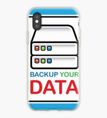 Backup your data sign iPhone Case