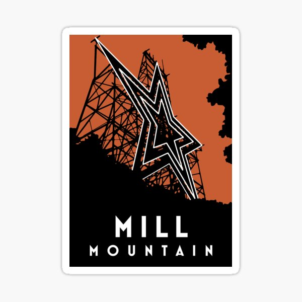 Mill Mountain - Roanoke, Virginia Sticker