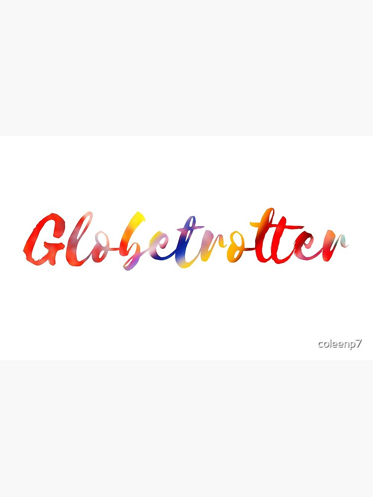 Globetrotter in Rainbow by coleenp7