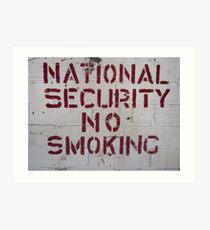 National Security No Smoking Art Print