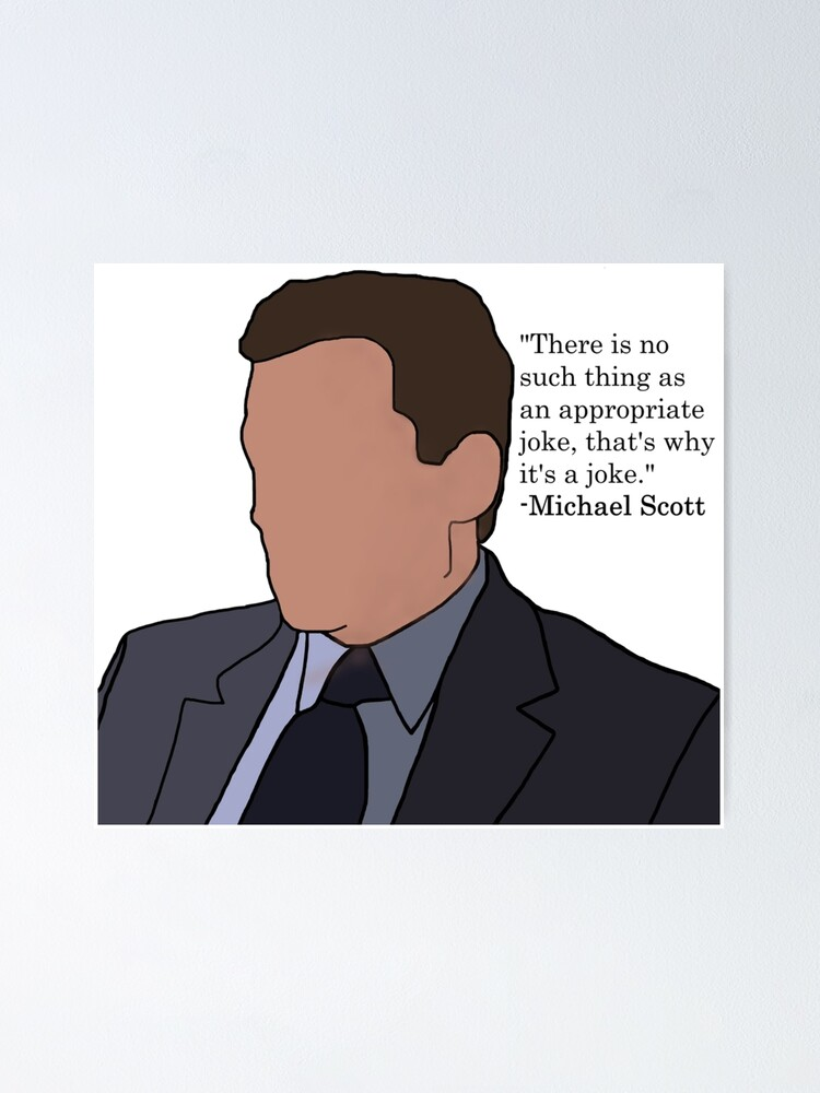 Michael Scott The Office Joke Quote Poster By Daphnewolff Redbubble