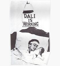 Dali is Working / Sleeping Poster