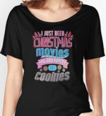 Christmas Movies Pajama Bake Cookies Funny Gifts For Holiday Lovers Women's Relaxed Fit T-Shirt