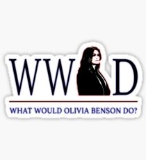 What Would Olivia Benson Do Sticker