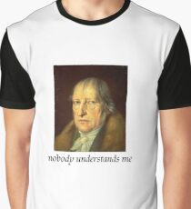 nobody understands Hegel Graphic T-Shirt