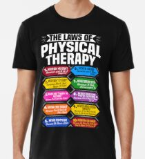 The Laws Of Physical Therapy Awesome Therapist Gift  Men's Premium T-Shirt