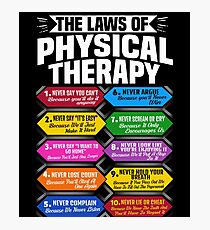 The Laws Of Physical Therapy Awesome Therapist Gift  Photographic Print