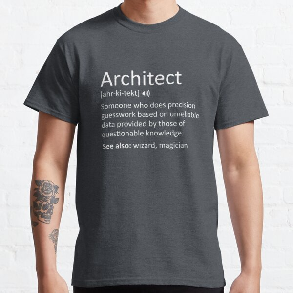 Funny Architect Definition Sarcastic Meaning Classic T-Shirt