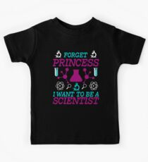 Forget Princess I Want To Be A Scientist | Funny Kids T-Shirt