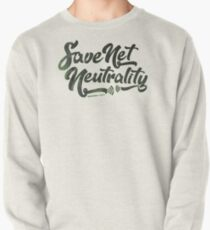 Save Net Neutrality Pullover