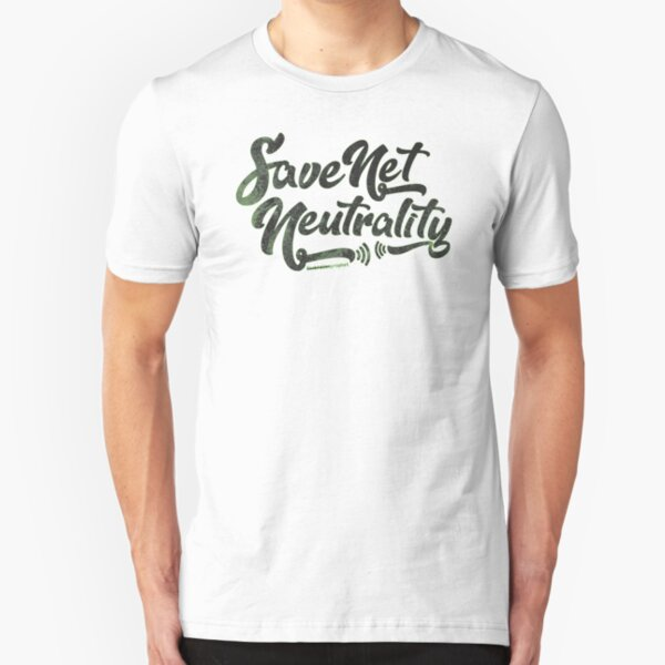 Save Net Neutrality Slim Fit T-Shirt