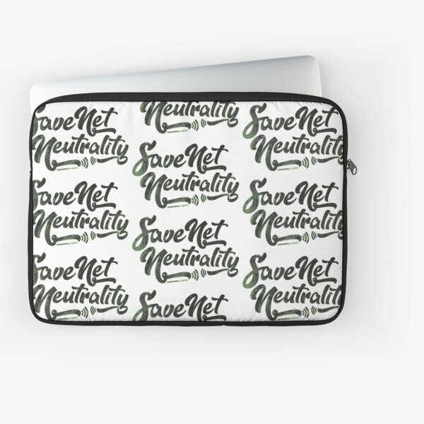 Save Net Neutrality Laptop Sleeve