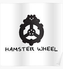 Hamster wheel Poster