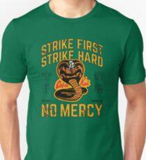 Cobra Kai - Strike First, Strike Hard Unisex T-Shirt