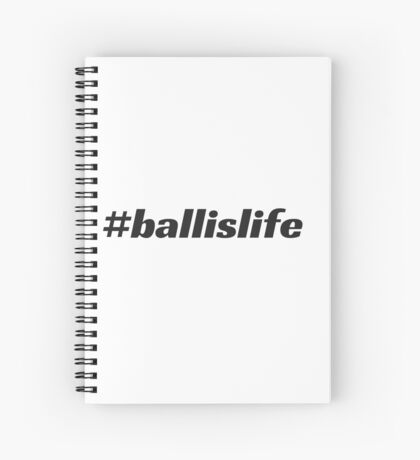 #ballislife Spiral Notebook