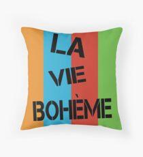 LA VIE BOHÈME RENT Throw Pillow