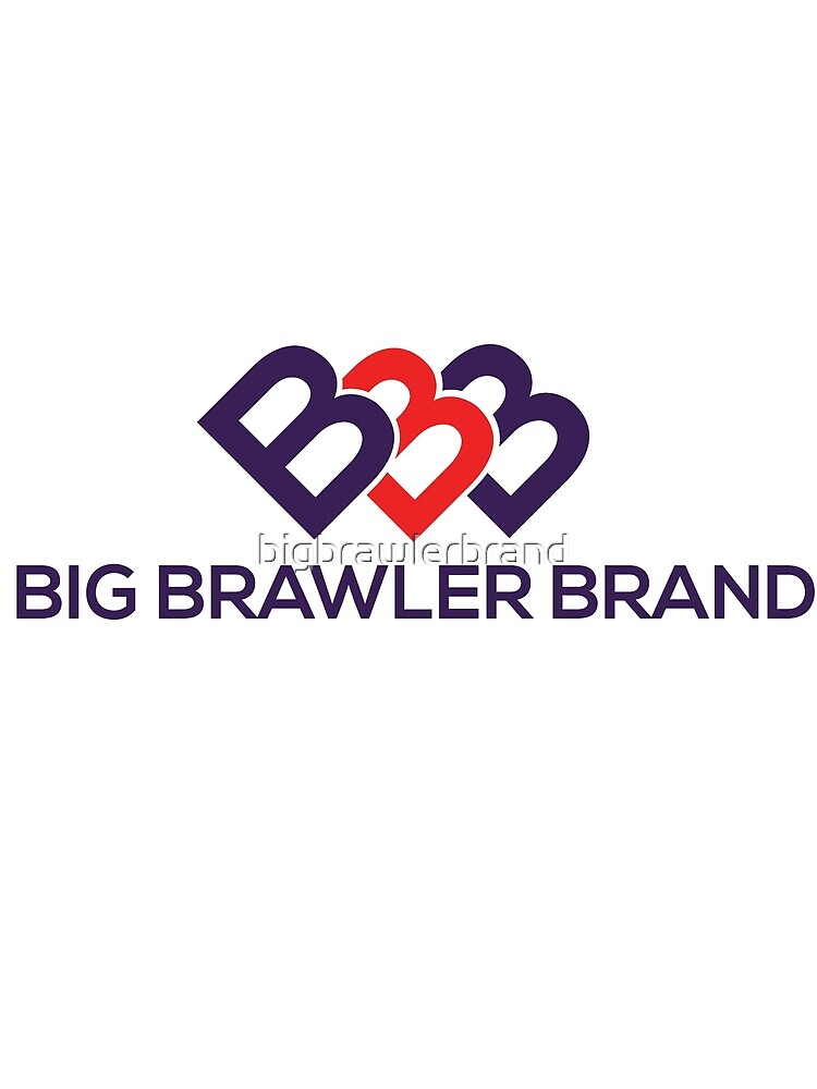 Big Brawler Brand by bigbrawlerbrand
