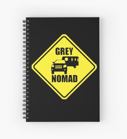 GREY NOMAD Spiral Notebook