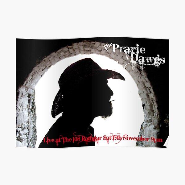 Prairie Dawgs Poster