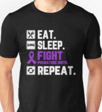 Eat Sleep Fight Premature Birth Awareness Repeat T Shirt Unisex T-Shirt