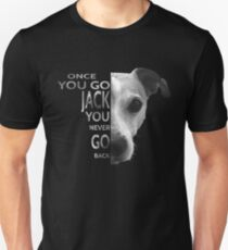 Once You Go Jack You never go Back Jack Russell Terrier T-Shirt for Dog Lover Slim Fit T-Shirt