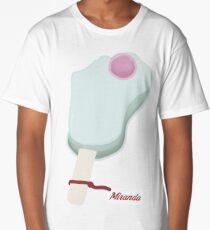 Miranda Sings Long T-Shirt
