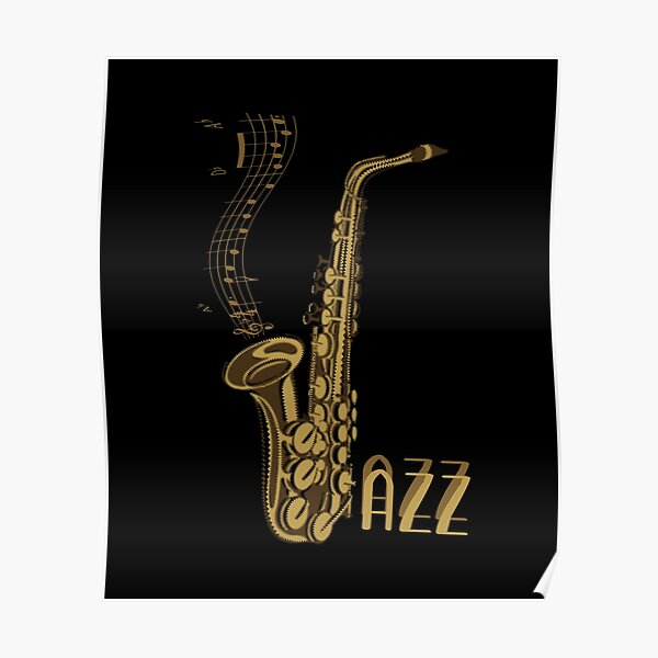 Jazz Music Gift For Jazz Lover Epic Sax  Poster