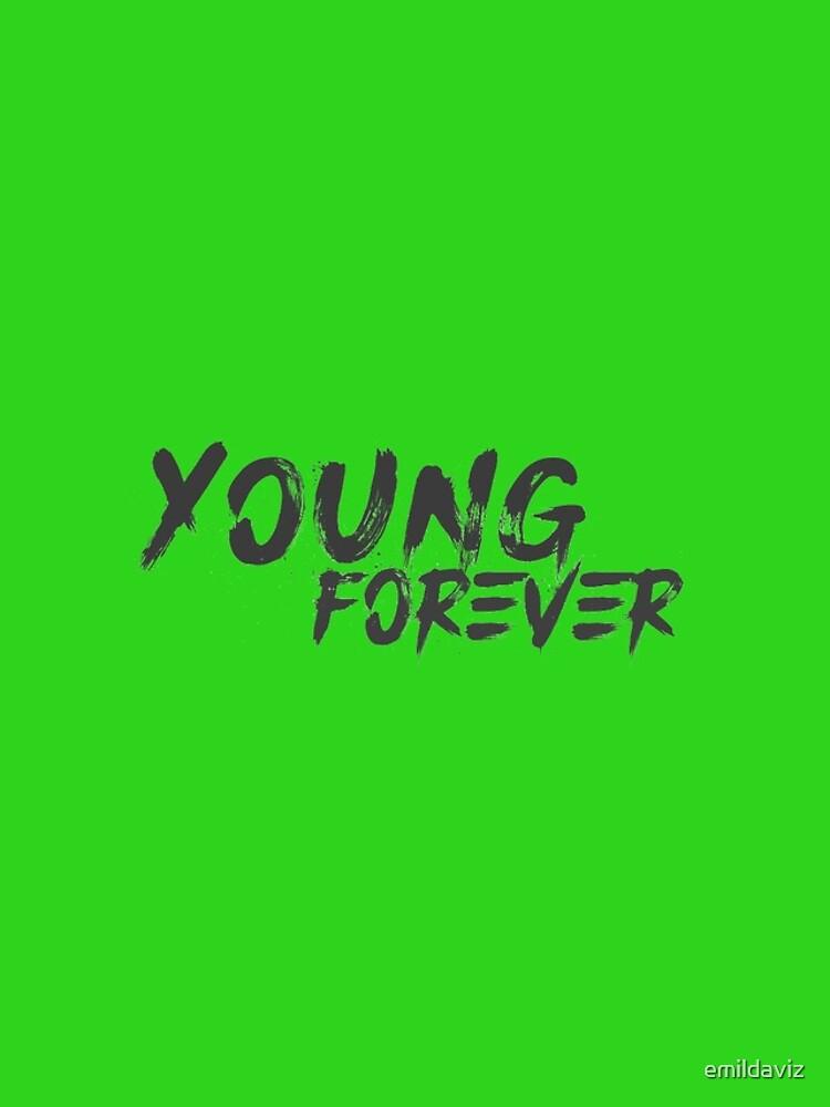 Young Forever de emildaviz