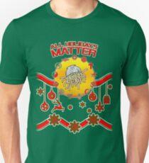 All Holidays Matter Agnostic Atheist Faith Religion Believe T-Shirt