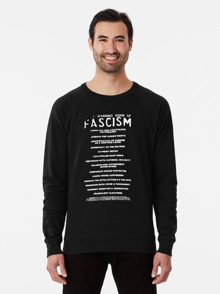 'WARNING SIGNS OF FASCISM' Lightweight Sweatshirt by tiredvirgo