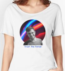 Trust the Force Women's Relaxed Fit T-Shirt